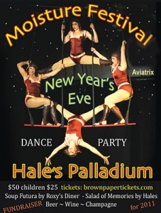 Moisture Festival at Hale's Palladium