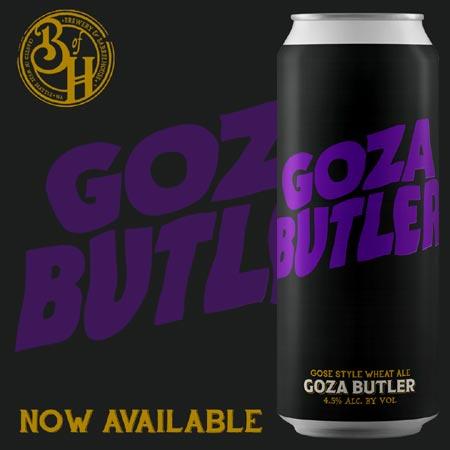 Goza Butler - a gose, named after Geezer Butler of Black Sabbath