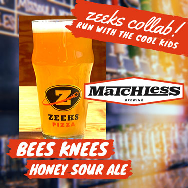 zeeks pizza collaboration beer brewed with matchless brewing.